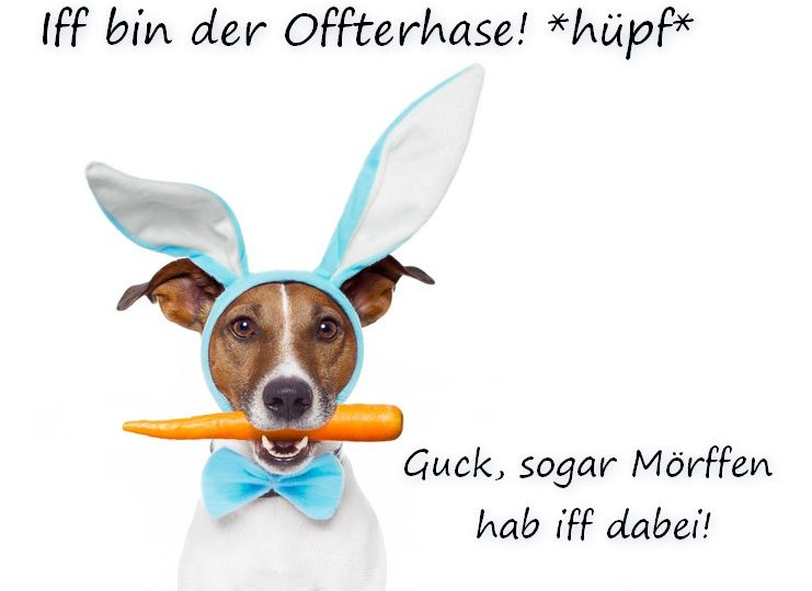 Frohe Ostern liebe Leser