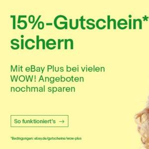 *TOP* 15% Extra-Rabatt auf Plus-Artikel im WoW! Weekend Sortiment für alle eBay Plus Kunden